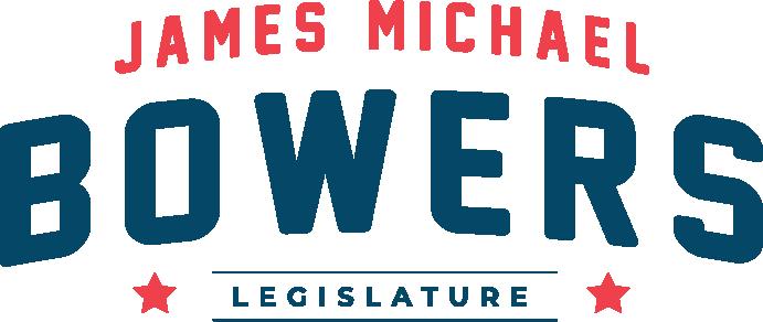 James Michael Bowers for Legislature